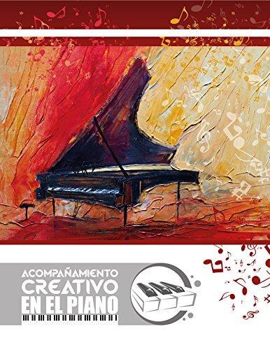 Acompañamiento Armónico: Acompañamiento Creativo en el Piano Edepson Gonzalez