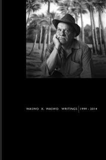Writings | 1999 - 2014  by  Waswo X. Waswo