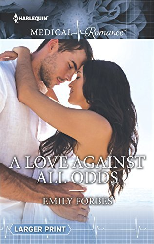 A Love Against All Odds Emily Forbes