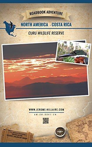 Curu Wildlife Reserve Costa Rica North America: Mini Roadbook Adventure  by  Jérôme Hillaire