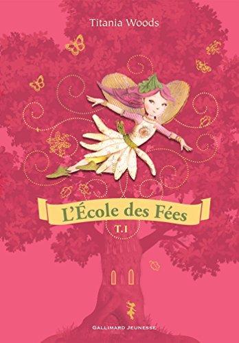 LÉcole des Fées (Tome 1) - Twini apprend à voler / Le festin de minuit  by  Titania Woods