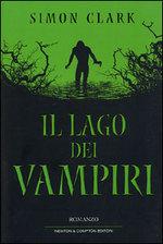 Il lago dei vampiri  by  Simon Clark