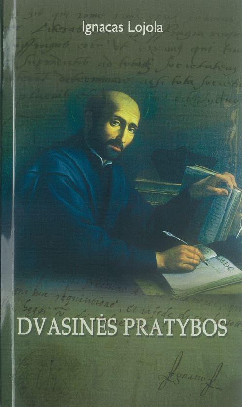 Dvasinės pratybos  by  Ignatius of Loyola