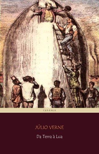 Da Terra à Lua [com índice ativo] Jules Verne