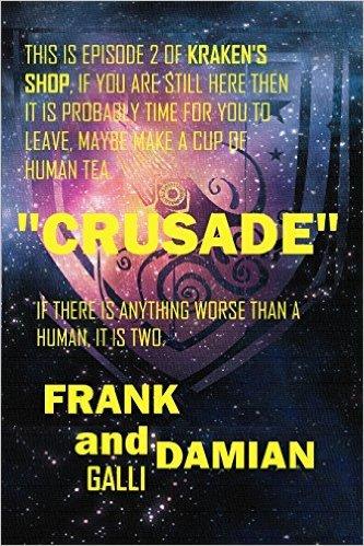 Crusade: Episode 2 of Krakens Shop (Series 1) Frank Galli