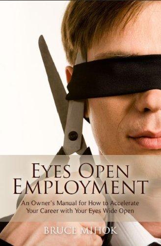 Eyes Open Employment  by  Bruce Mihok