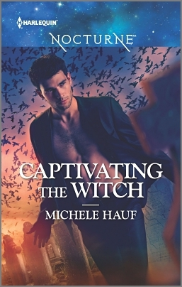 Captivating the Witch (Harlequin Nocturne) Michele Hauf