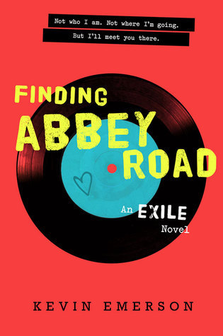 Finding Abbey Road (Exile #3) Kevin Emerson