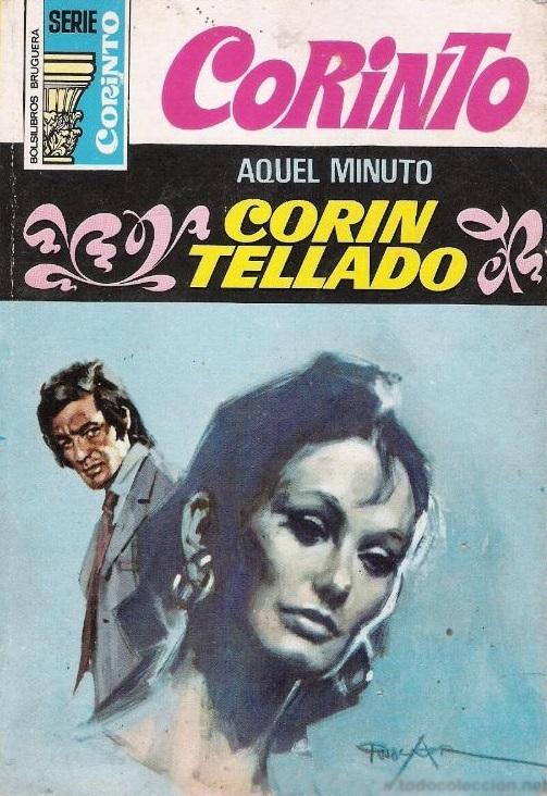 Aquel minuto  by  Corín Tellado
