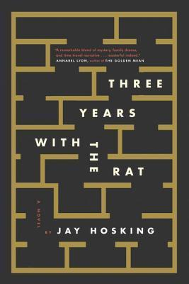 Three Years with the Rat  by  Jay Hosking