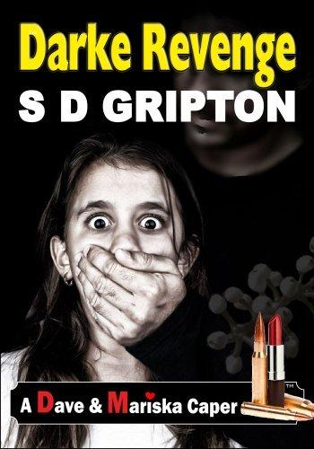 Darke Revenge (A Dave and Mariska Caper Book 3)  by  S.D. Gripton