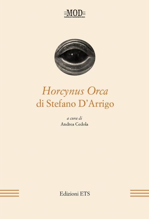 Horcynus Orca di Stefano DArrigo Andrea Cedola