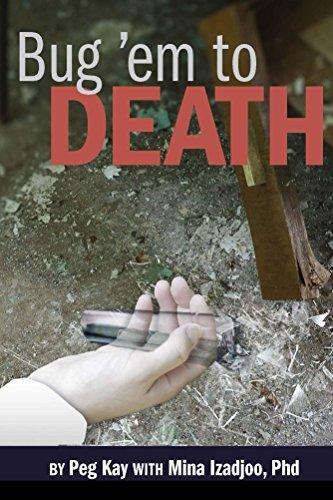 Bug em to Death (Bea Goode Mysteries Book 5) Peg Kay