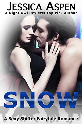SNOW (Sexy Shifter Fairytale Romances, #2)  by  Jessica Aspen