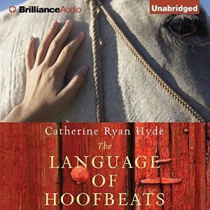 The Language of Hoofbeats Catherine Ryan Hyde