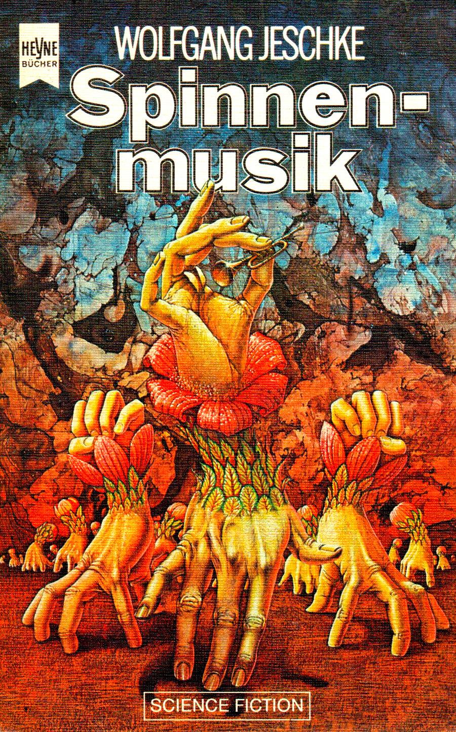 Spinnenmusik  by  Wolfgang Jeschke