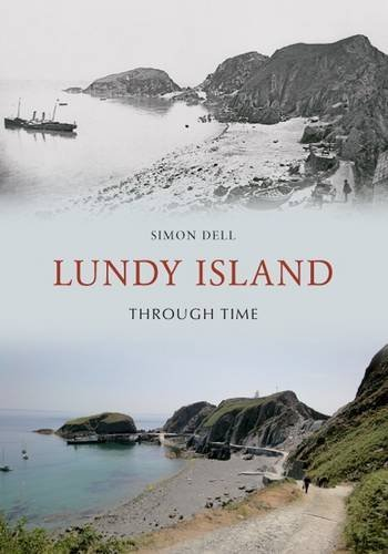 Lundy Island Through Time  by  Simon Dell
