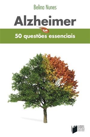 Alzheimer em 50 Questões Essenciais Belina Nunes