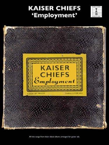 Kaiser Chiefs Employment (Guitar Tab): Employment for Guitar TAB  by  Various