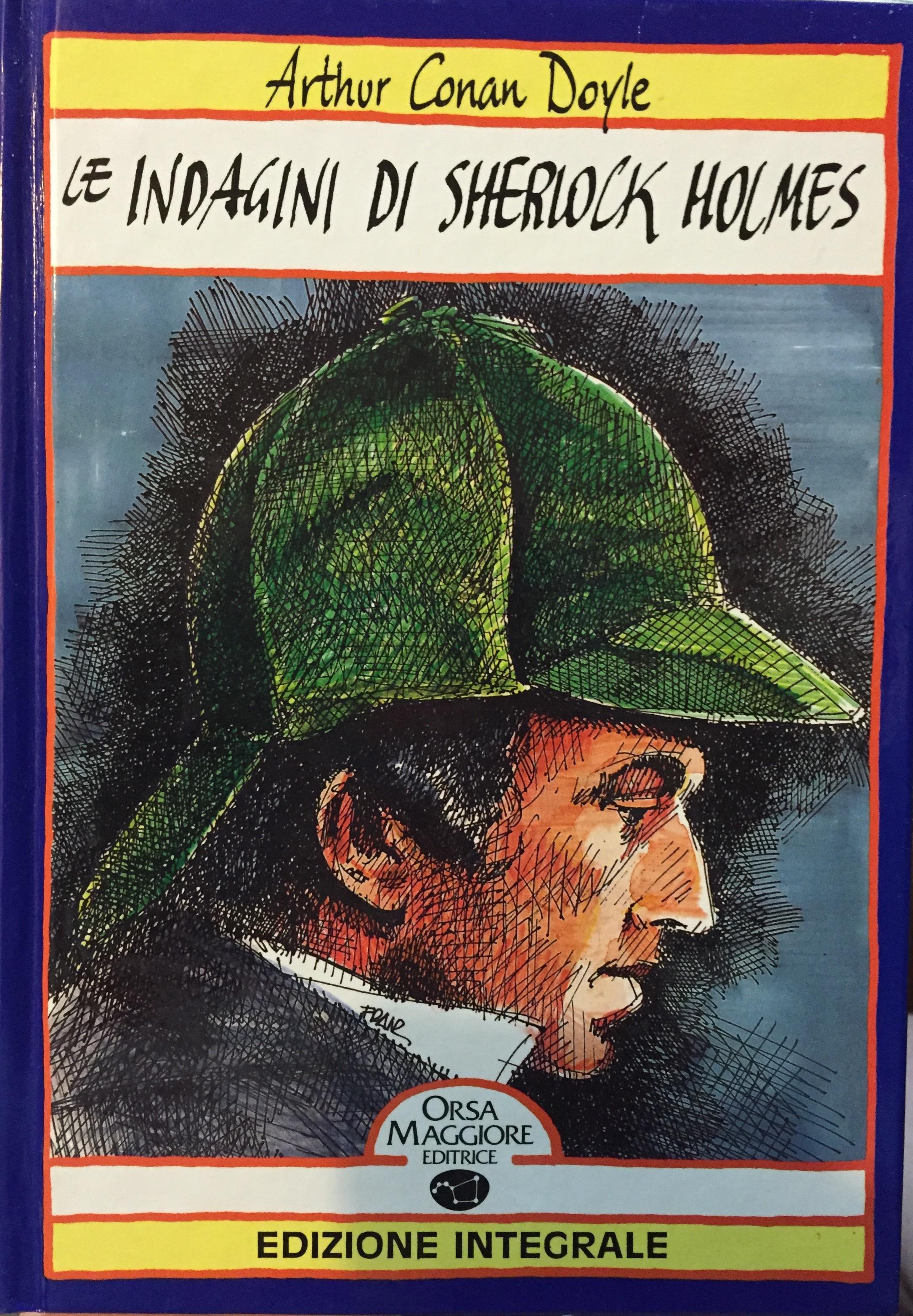 Le indagini di Sherlock Holmes Arthur Conan Doyle