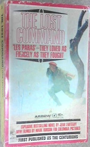 The Lost Command  by  Jean Lartéguy