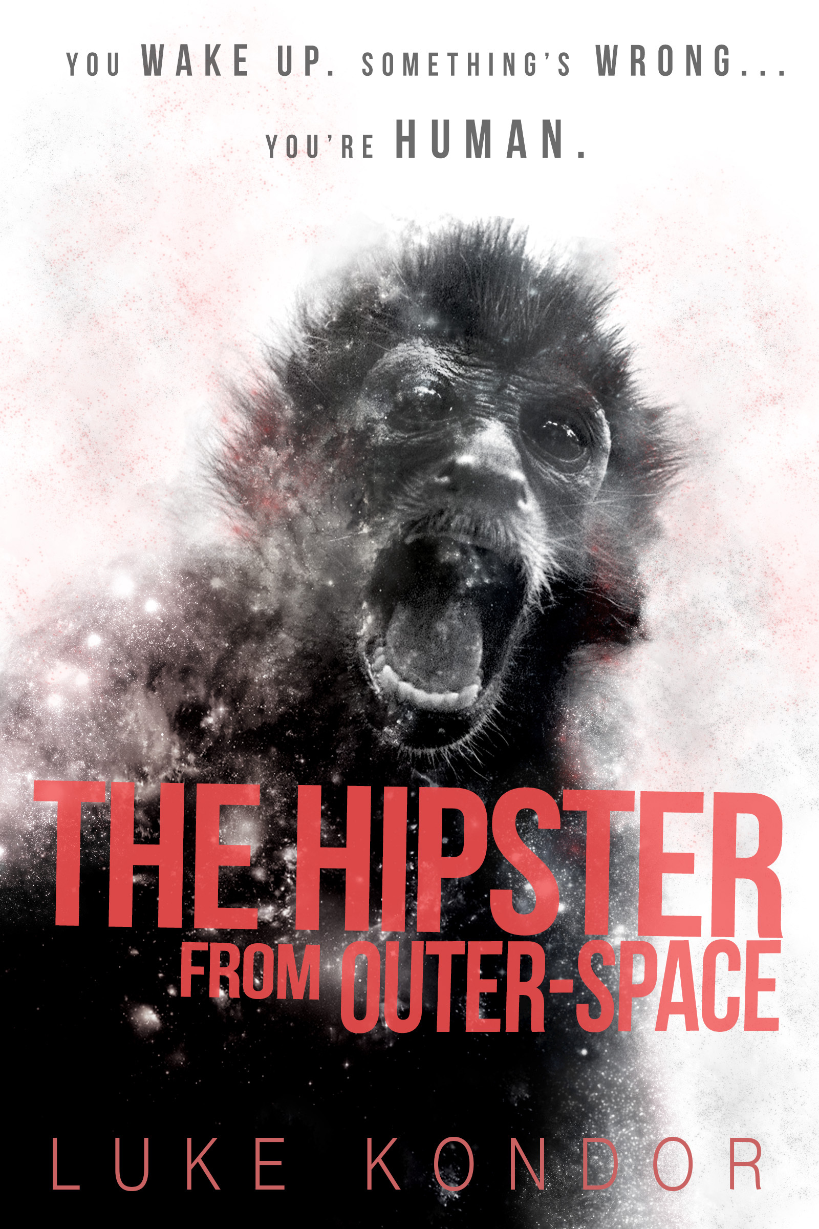 The Hipster From Outer Space (The Hipster Trilogy, #1) Luke Kondor