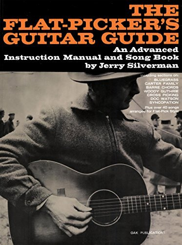 The Flatpickers Guitar Guide  by  Jerry Silverman