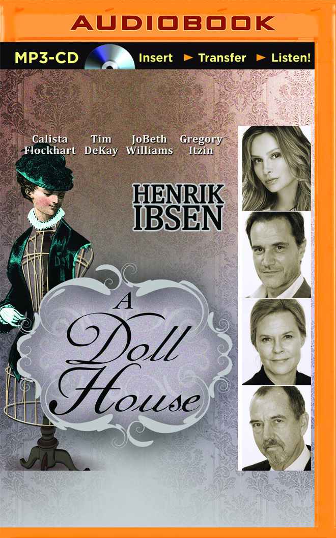 Doll House, A  by  Henrik Ibsen