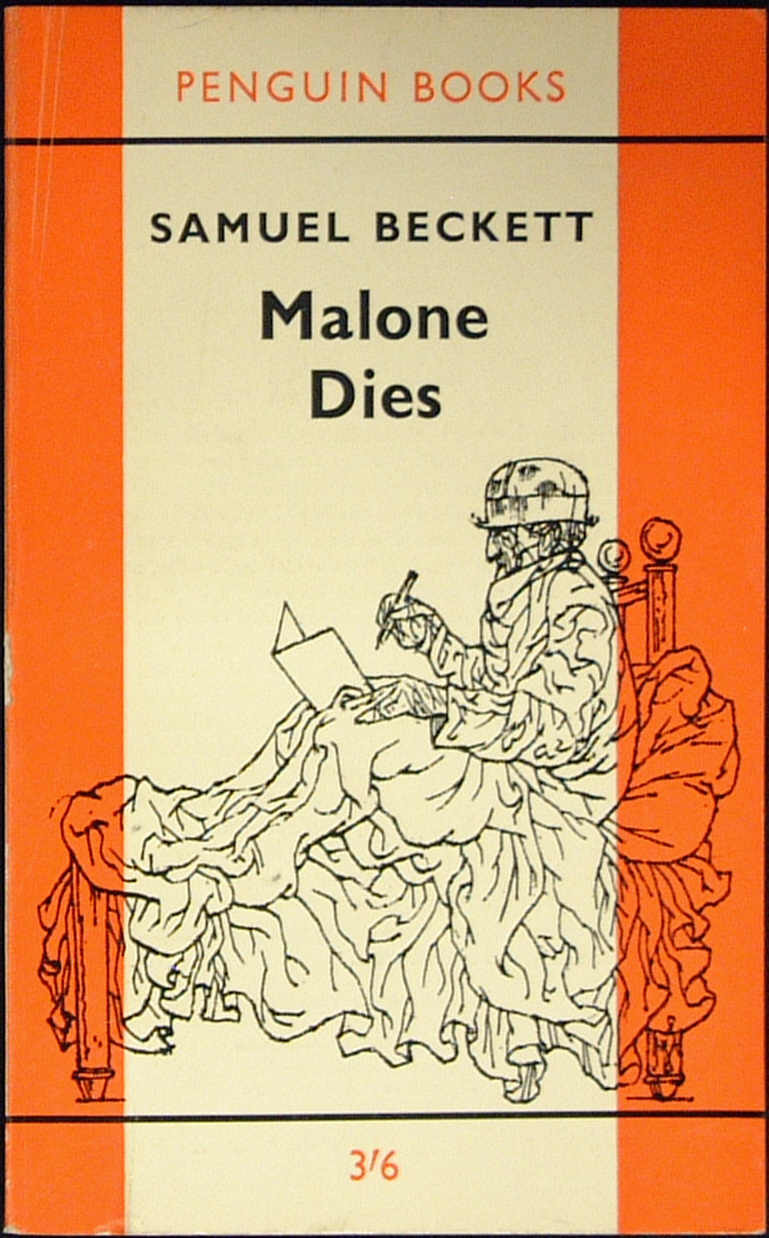 Malone Dies (Penguin #1691)  by  Samuel Beckett