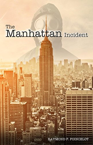 The Manhattan Incident Raymond Poincelot