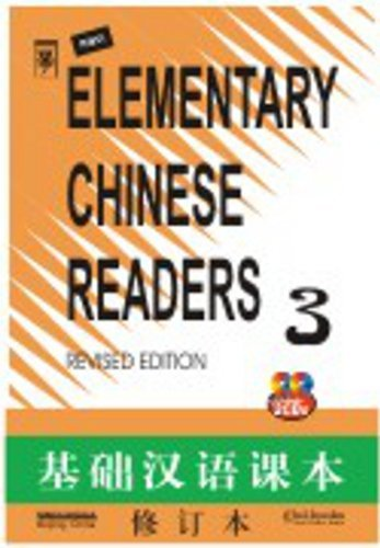 Elementary Chinese Readers Book 3 (with 2 CDs) Sinolingua