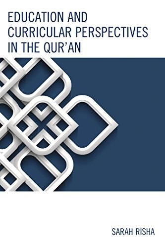 Education and Curricular Perspectives in the Quran Sarah Risha