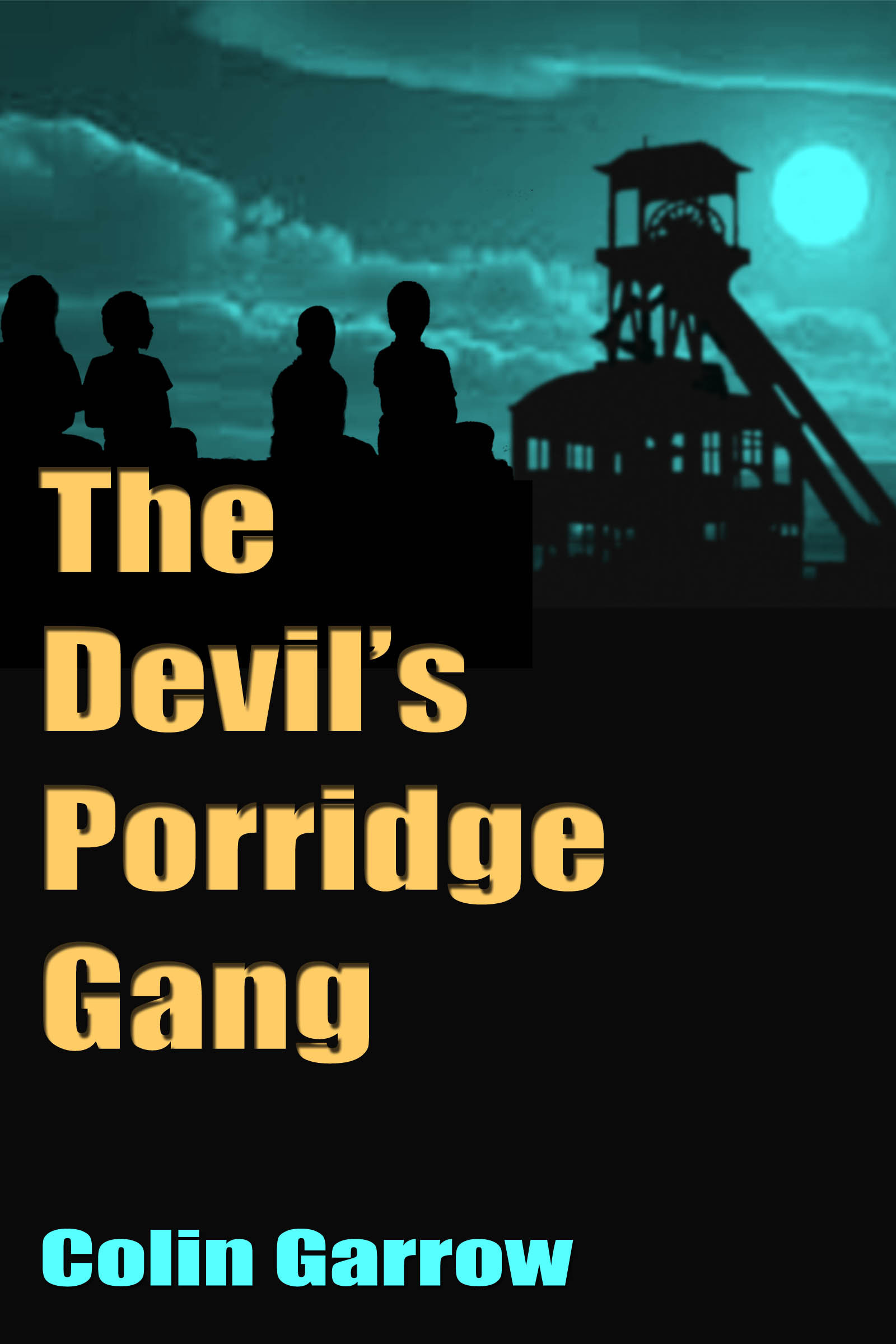 The Devils Porridge Gang  by  Colin Garrow