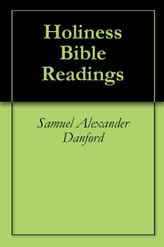Holiness Bible Readings Samuel Alexander Danford
