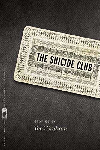 The Suicide Club (Flannery OConnor Award for Short Fiction)  by  Toni Graham