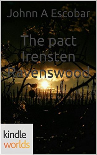The Pact Irensten Ravenswood  by  Johnn A. Escobar