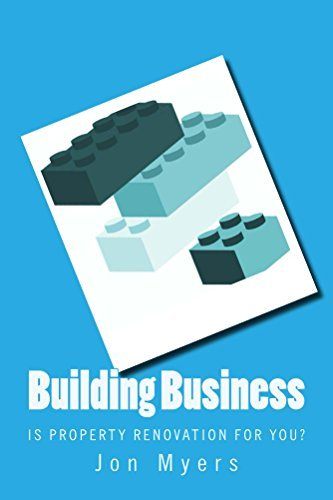 Building Business: Is property development for you? Jon Myers