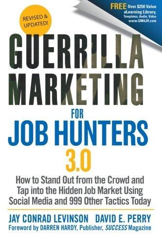Guerilla Marketing for Job Hunters 3.0  by  Jay Conrad Levinson