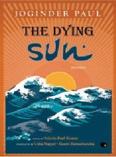 The Dying Su: Stories  by  Joginder Paul