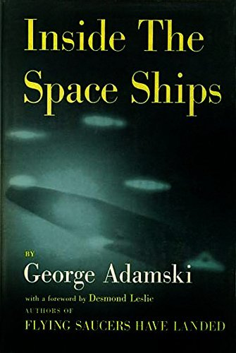 Inside The Spaceships  by  George Adamski