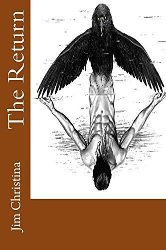 The Return  by  Jim Christina