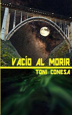 Vacio Al Morir Toni Conesa