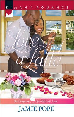 Love and a Latte  by  Jamie Pope