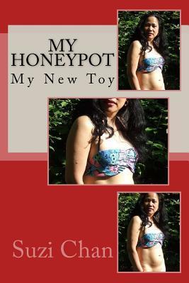 My Honeypot: My New Toy Suzi Chan