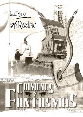 Crímenes y fantasmas  by  Luciano Saracino