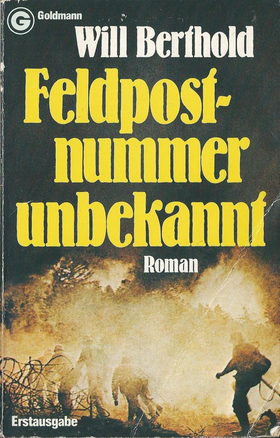 Feldpostnummer unbekannt  by  Will Berthold