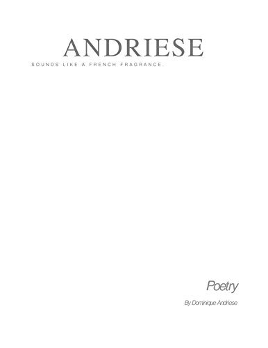 ANDRIESE: sounds like a French Fragrance  by  Dominique Andriese