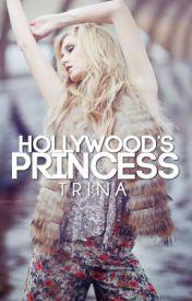 Hollywoods Princess yourstrulytrina