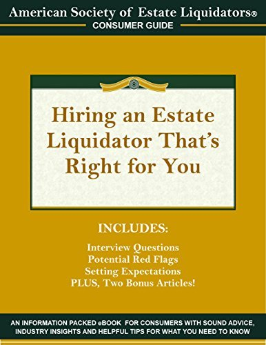 Hiring an Estate Liquidator Thats Right For You  by  Julie Hall