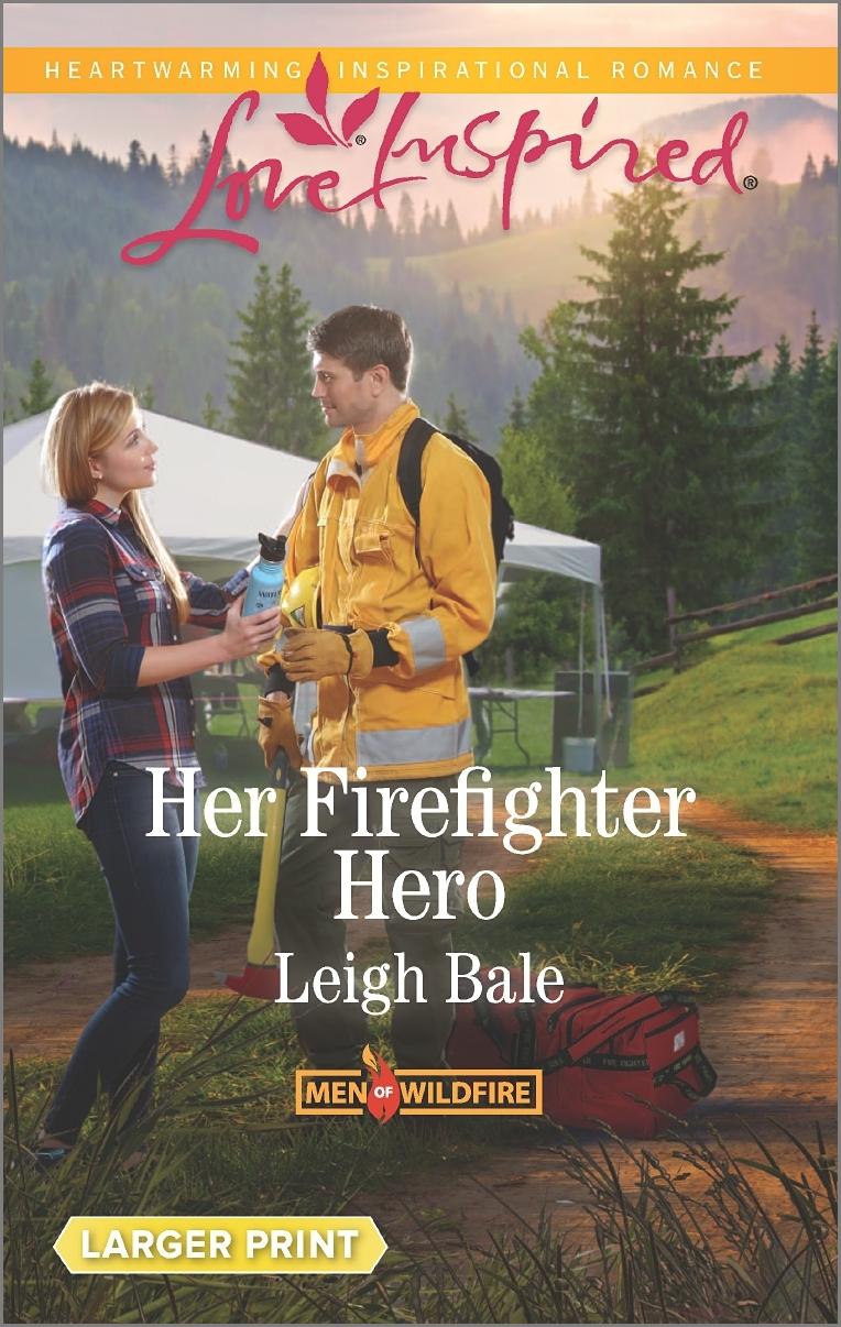 Her Firefighter Hero Leigh Bale